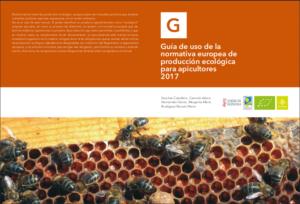 Portada de Guía de uso de la  normativa europea de producción ecológica para apicultores 2017